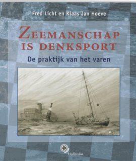 Zeemanschap Is Denksport – Fred Licht En Klaas Jan Hoeve